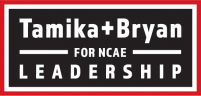 Tamika + Bryan for NCAE Leadership